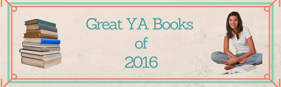 Great YA Books of 2016