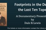 Footprints in the Dew: The Last Ten Tapes